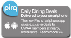 Get exclusive UWAA daily dining deals with the Pirq smartphone app.