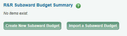 create new subaward budget button and import subaward button