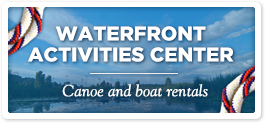 Waterfront Activities Center canoe and boat rentals