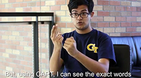 A student explains how CART helps him communicate in educational settings