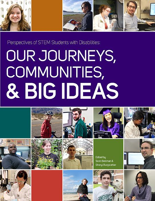 The cover of Perspectives of STEM Students with Disabilities: our Journeys, Communities, & Big Ideas