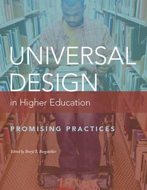 The front cover of Universal Design in Higher Education: Promising Practices. Features a person in a wheelchair looking at books in a library.