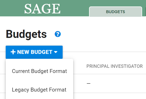 New Create a Budget drop down with options to use the Current budget format (new design) or legacy format (old design)